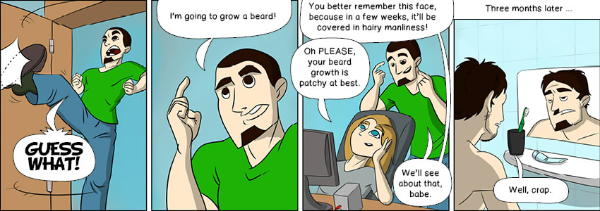 Piece of Me. A webcomic about high aims and patchy beard growth.