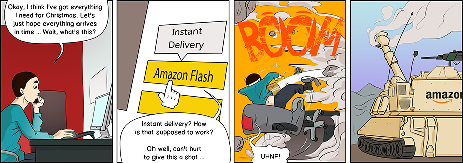Piece of Me. A webcomic about really, REALLY fast delivery systems. Brought to you by Amazon.