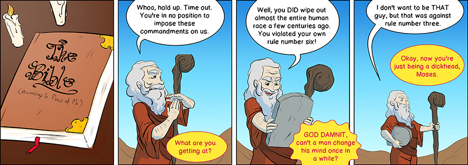 Piece of Me. A webcomic about inconsistent gods and ten shaky commandments.