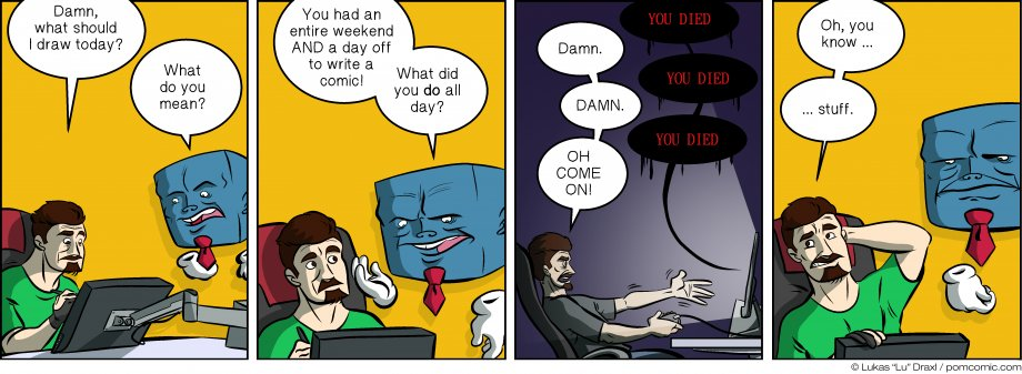 Piece of Me. A webcomic about procrastination and addictive games.