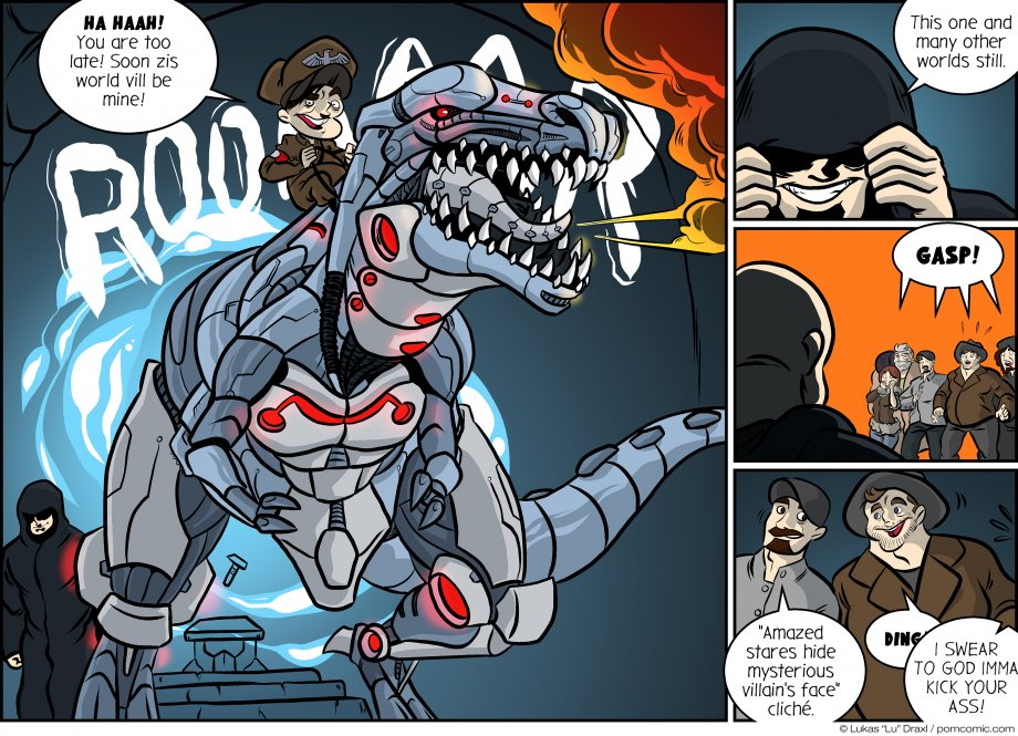 Piece of Me. A webcomic about Hitler riding a giant metal T-Rex. Yes, really.