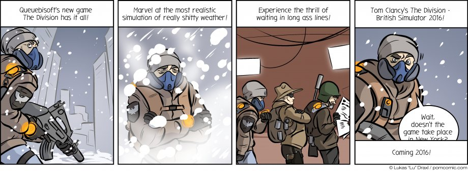 Piece of Me. A webcomic about Ubisofts The Division and its interesting ... quirks.