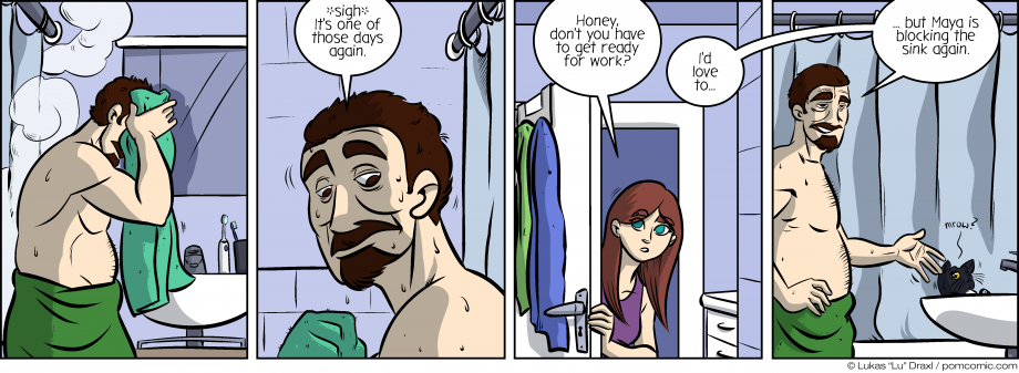 Piece of Me. A webcomic about slow ways to start a day and blocked sinks.