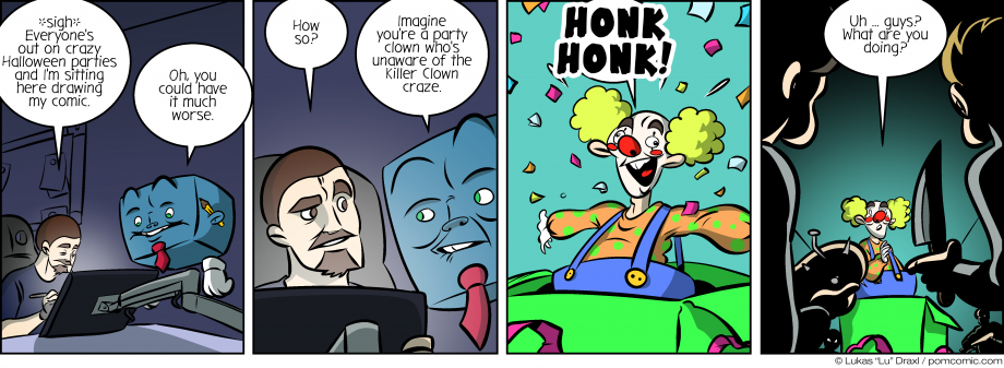 Piece of Me. A webcomic about Halloween parties and killer clowns. HONK HONK!