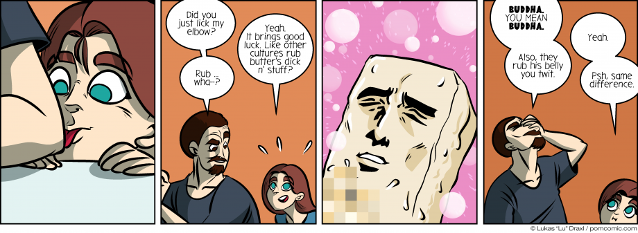 Piece of Me. A webcomic about licking elbows and rubbing butter dicks... wait, what?