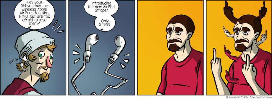Piece of Me. A webcomic about losing expensive earphones and pointless accessories.