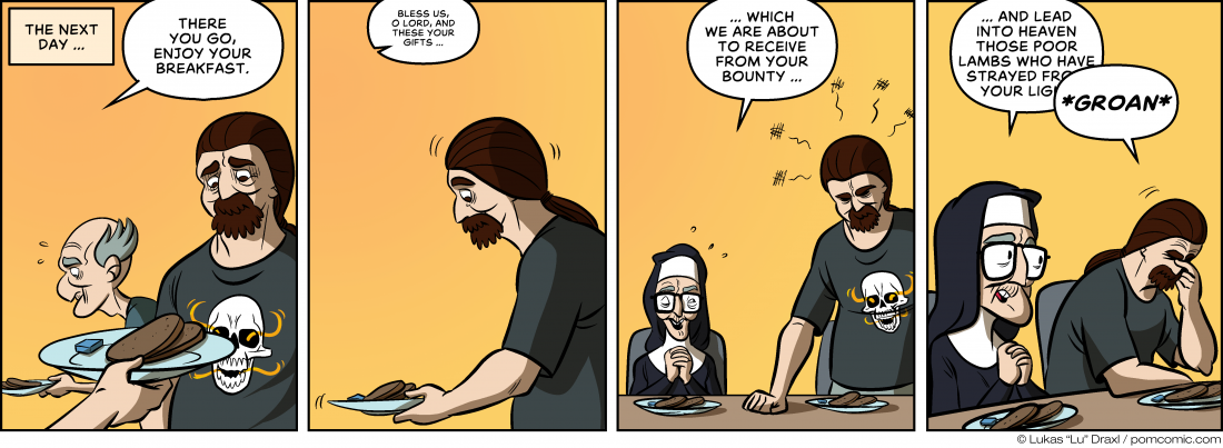 Piece of Me. A webcomic about a sparse breakfast and passive aggressive prayers.