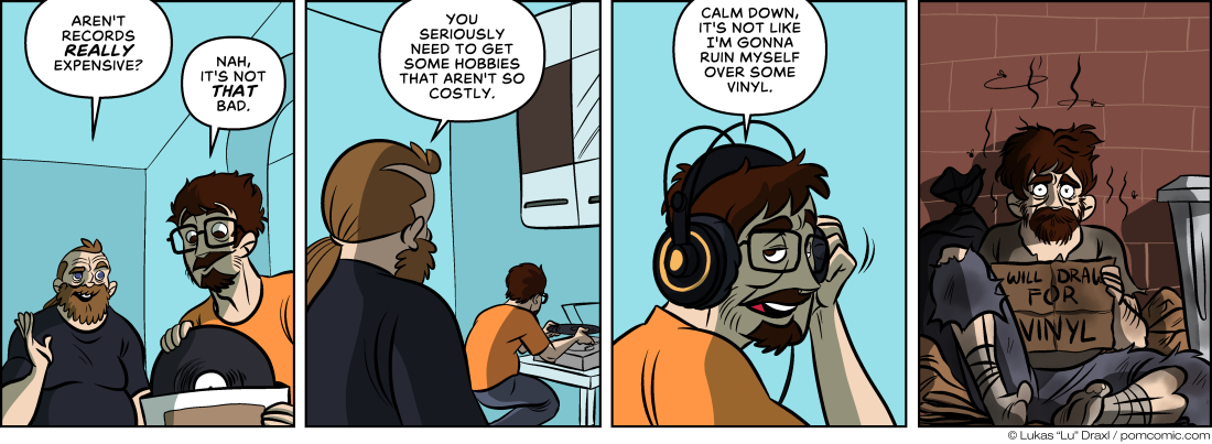 Piece of Me. A webcomic about expensive hobbies and vinyl addiction.