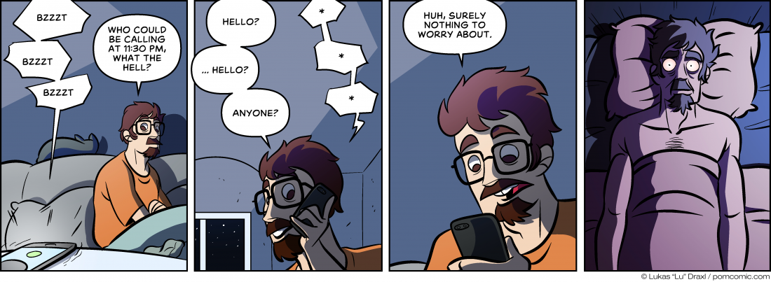 Piece of Me. A webcomic about unsolicited calls at very late hours.