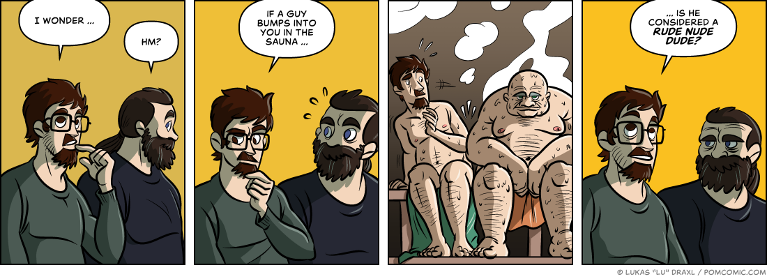 Piece of Me. A webcomic about inconsiderate naked fellas.