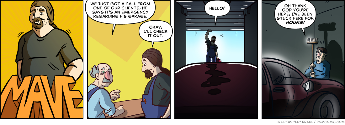 Piece of Me. A webcomic about garage problems and getting stuck.