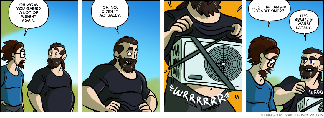 Piece of Me. A webcomic about fake bellies and air conditioning.