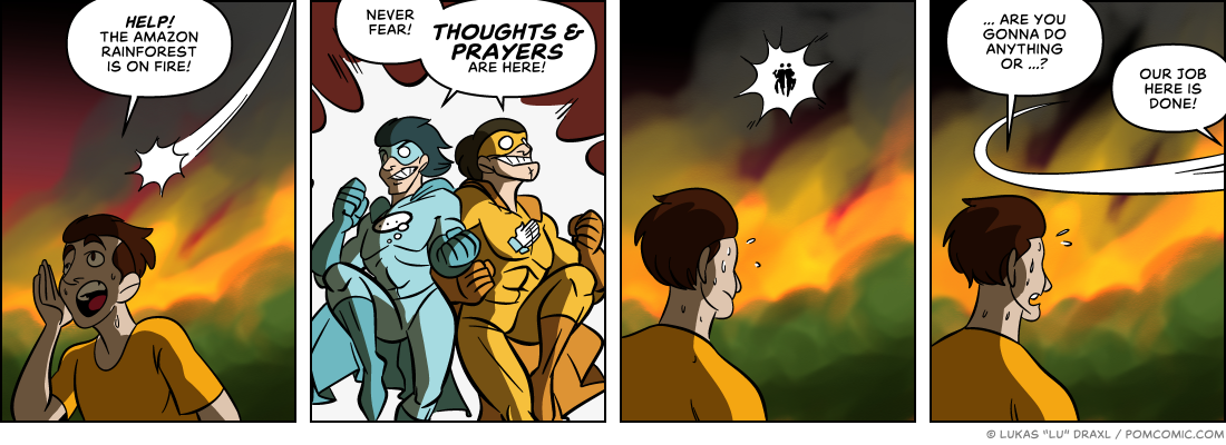 Piece of Me. A webcomic about burning rainforests and unhelpful superheroes.