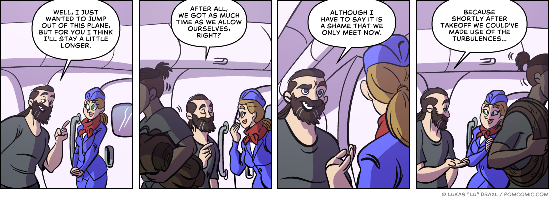 Piece of Me. A webcomic about flirtatious flight guests and preparations.