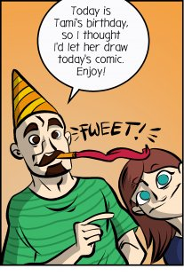 Piece of Me. A webcomic about Tami's birthday and her strange theories.