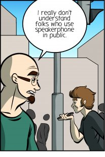 Piece of Me. A webcomic about speakerphone in public and odd disfigurments.