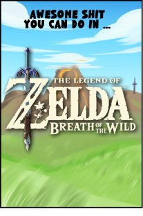 Piece of Me. A webcomic about Zelda: Breath of the Wild and some cool stuff you can do.