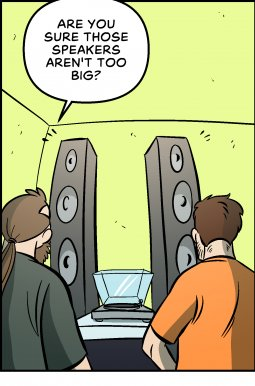 Piece of Me. A webcomic about way too big speakers.
