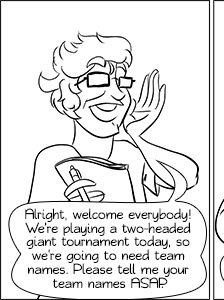 Piece of Me. A webcomic about retarded team names for a Magic the Gathering tournament.